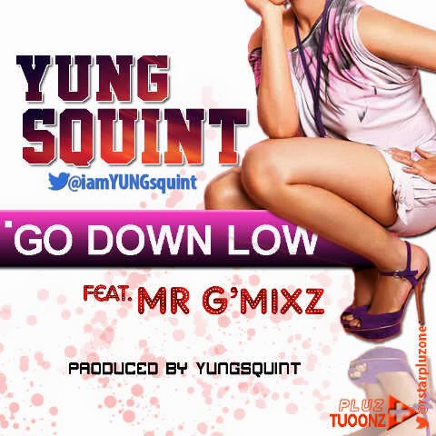 DOWNLOAD SONG: Young Squint-Go Low
