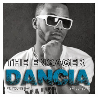 NEW SONG: The Engager -Dancia ft. Young D