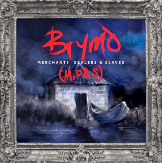 VIDEO: BrymO – Merchants, Dealers & Slaves