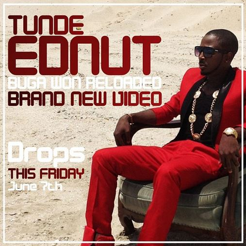 NEW VIDEO: Buga Won Reloaded | Tunde Ednut (@TundeEdnut)