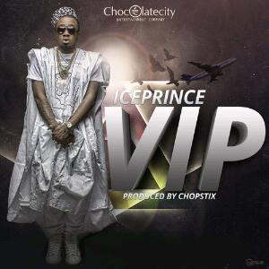 NEW VIDEO-(Video) Ice Prince - V.I.P